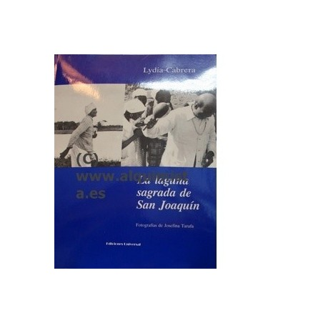 LIBRO LA LAGUNA SAGRADA SAN JOAQUIN Lydia Cabrera