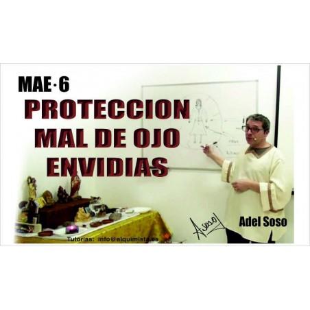 Curso proteccion del mal de ojo y envidias, MAE 6 (magia ancestral eficaz)